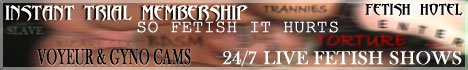 Click to visit FETISH HOTEL... we're beyond kinky